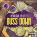 "Infamous Thierry Drops Visuals for Hit Single ""Buss Down"""